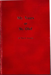 Book Cover: My Years at St. Olaf by Paul G. Schmidt