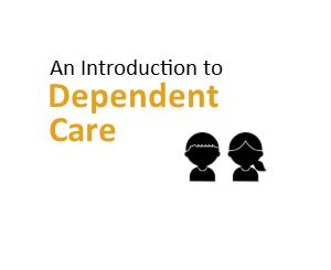 Intro Dependent Care2