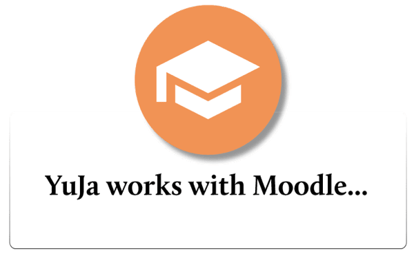 YuJa works with Moodle