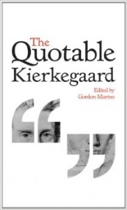 The Quotable Kierkegaard Published October 2013