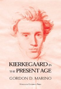 Kierkegaard in the Present Age Published December 2001