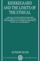 Kierkegaard and the Limits of the Ethical Published October 1997