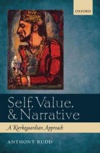 Self, Value, & Narrative: A Kierkegaardian Approach Published December 2012