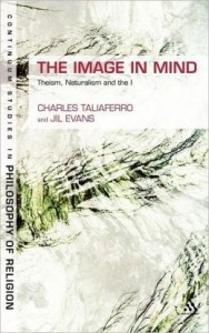 The Image in Mind: Theism, Naturalism, and the Imagination Published June 2013