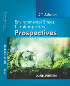 the second edition of Environmental Ethics - Contemporary Perspectives for Environmental Ethics