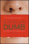 Plain Dumb