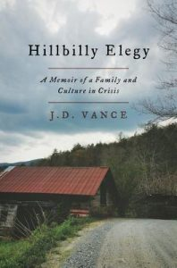 "Book Cover: ""Hillbilly Elegy: A Memoir of a Family and Culture in Crisis"""