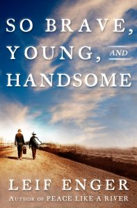 So Brave, So Young, and Handsome Cover