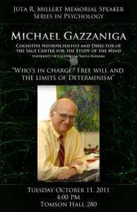 Millert Memorial Speaker Poster: Who's in Charge? Free Will and the Limits of Determinism