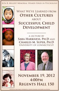 Millert Memorial Speaker Poster: What We've Learned from Other Cultures About Successful Child Development