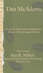 Millert Memorial Speaker Poster: George W. Bush and the Redemptive Dream